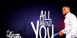 Uche Joel – All About You