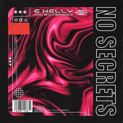 E Kelly ft. Boybreed – No Secrets