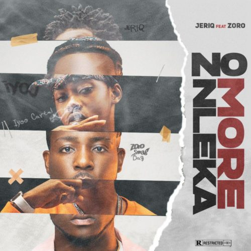 JeriQ – No More Nleka