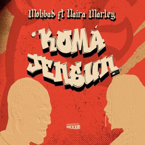 Mohbad ft. Naira Marley - Koma Jensun Lyrics