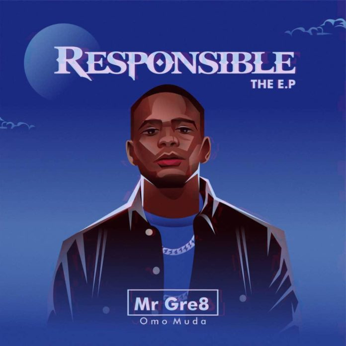 Mr Gre8 - Responsible EP