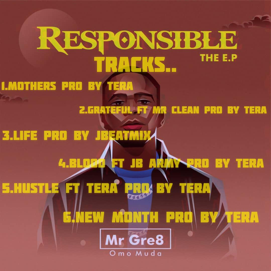 Mr Gre8 - Responsible EP Tracklist