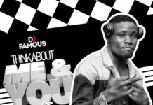 Dj Famous - Think About Me and You Mixtape