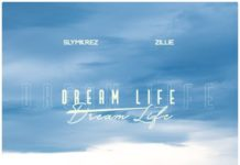 Slymkrez ft Zillie - Dream Life